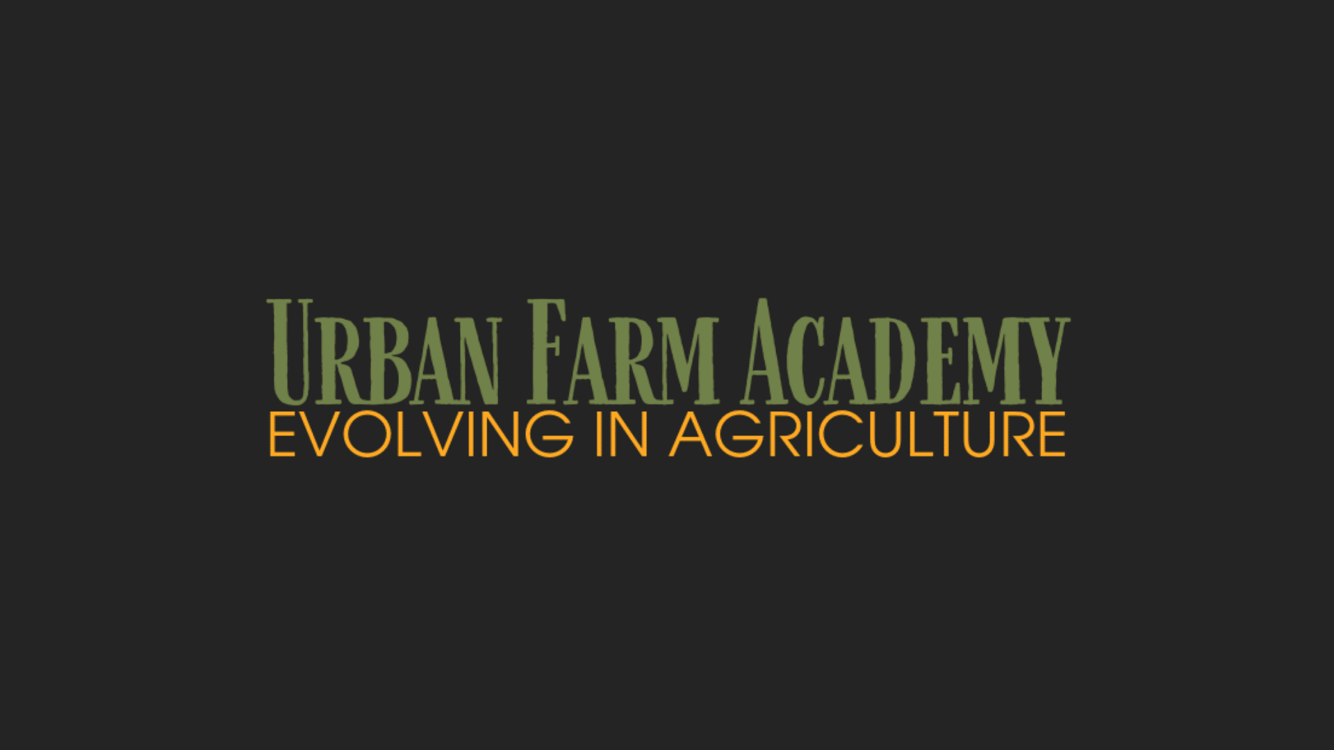 Urban Farm Academy
